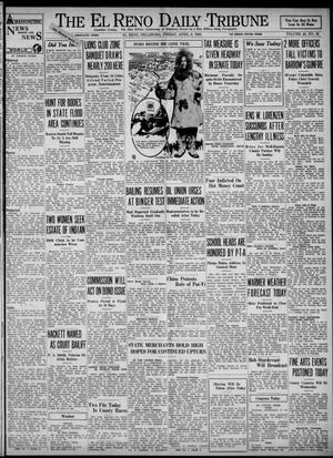 Primary view of object titled 'The El Reno Daily Tribune (El Reno, Okla.), Vol. 43, No. 29, Ed. 1 Friday, April 6, 1934'.