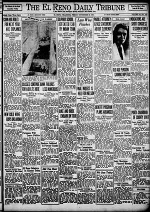 Primary view of object titled 'The El Reno Daily Tribune (El Reno, Okla.), Vol. 43, No. 197, Ed. 1 Friday, November 30, 1934'.