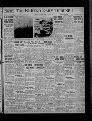 Primary view of object titled 'The El Reno Daily Tribune (El Reno, Okla.), Vol. 45, No. 94, Ed. 1 Friday, June 19, 1936'.