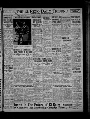 Primary view of object titled 'The El Reno Daily Tribune (El Reno, Okla.), Vol. 44, No. 286, Ed. 1 Friday, January 31, 1936'.