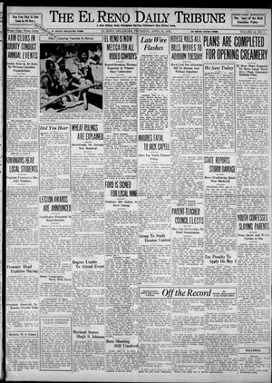 Primary view of object titled 'The El Reno Daily Tribune (El Reno, Okla.), Vol. 44, No. 7, Ed. 1 Thursday, April 25, 1935'.