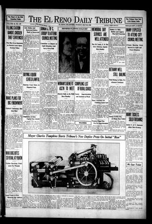 Primary view of object titled 'The El Reno Daily Tribune (El Reno, Okla.), Vol. 38, No. 197, Ed. 1 Monday, May 26, 1930'.