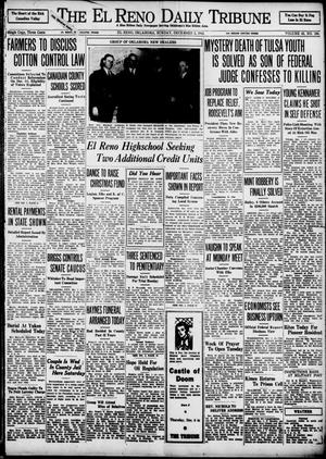 Primary view of object titled 'The El Reno Daily Tribune (El Reno, Okla.), Vol. 43, No. 198, Ed. 1 Sunday, December 2, 1934'.
