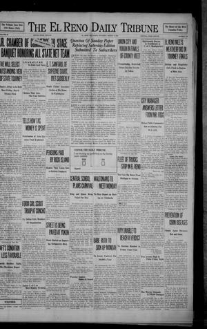 Primary view of object titled 'The El Reno Daily Tribune (El Reno, Okla.), Vol. 38, No. 130, Ed. 1 Saturday, March 8, 1930'.