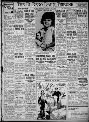 Primary view of object titled 'The El Reno Daily Tribune (El Reno, Okla.), Vol. 43, No. 48, Ed. 1 Monday, April 30, 1934'.