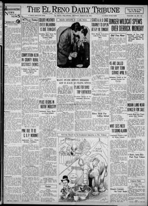 Primary view of object titled 'The El Reno Daily Tribune (El Reno, Okla.), Vol. 43, No. 19, Ed. 1 Monday, March 26, 1934'.