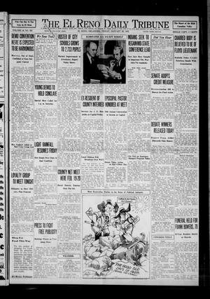 Primary view of object titled 'The El Reno Daily Tribune (El Reno, Okla.), Vol. 40, No. 305, Ed. 1 Friday, January 22, 1932'.