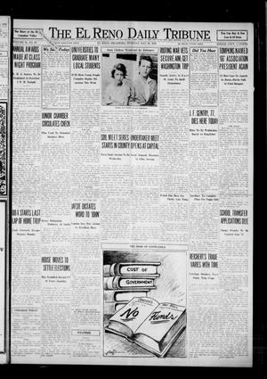Primary view of object titled 'The El Reno Daily Tribune (El Reno, Okla.), Vol. 41, No. 97, Ed. 1 Tuesday, May 24, 1932'.