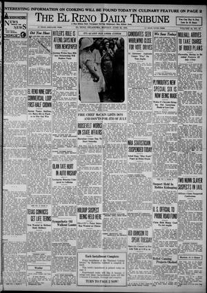 Primary view of object titled 'The El Reno Daily Tribune (El Reno, Okla.), Vol. 43, No. 67, Ed. 1 Monday, June 25, 1934'.