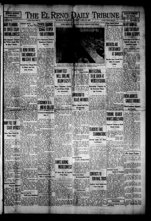 Primary view of object titled 'The El Reno Daily Tribune (El Reno, Okla.), Vol. 38, No. 172, Ed. 1 Sunday, April 27, 1930'.