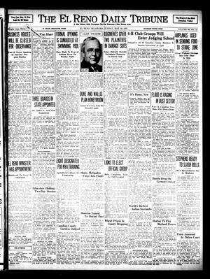 Primary view of object titled 'The El Reno Daily Tribune (El Reno, Okla.), Vol. 46, No. 74, Ed. 1 Sunday, May 30, 1937'.