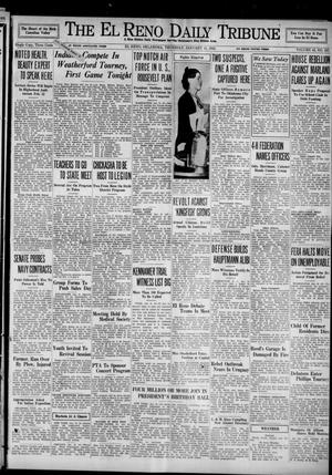 Primary view of object titled 'The El Reno Daily Tribune (El Reno, Okla.), Vol. 43, No. 247, Ed. 1 Thursday, January 31, 1935'.