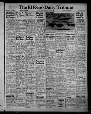 Primary view of object titled 'The El Reno Daily Tribune (El Reno, Okla.), Vol. 56, No. 45, Ed. 1 Tuesday, April 22, 1947'.