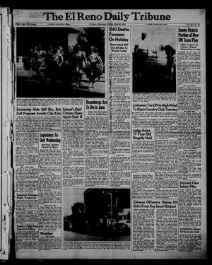 Primary view of object titled 'The El Reno Daily Tribune (El Reno, Okla.), Vol. 62, No. 77, Ed. 1 Friday, May 29, 1953'.