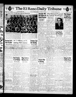 Primary view of object titled 'The El Reno Daily Tribune (El Reno, Okla.), Vol. 54, No. 220, Ed. 1 Sunday, November 18, 1945'.