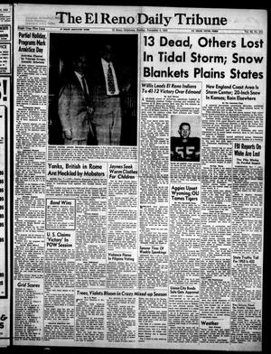 Primary view of object titled 'The El Reno Daily Tribune (El Reno, Okla.), Vol. 62, No. 215, Ed. 1 Sunday, November 8, 1953'.