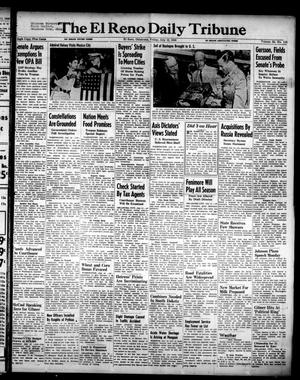 Primary view of object titled 'The El Reno Daily Tribune (El Reno, Okla.), Vol. 55, No. 115, Ed. 1 Friday, July 12, 1946'.
