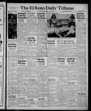 Primary view of object titled 'The El Reno Daily Tribune (El Reno, Okla.), Vol. 56, No. 148, Ed. 1 Friday, August 22, 1947'.