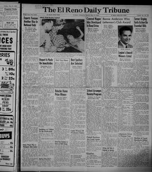 Primary view of object titled 'The El Reno Daily Tribune (El Reno, Okla.), Vol. 58, No. 65, Ed. 1 Sunday, May 15, 1949'.