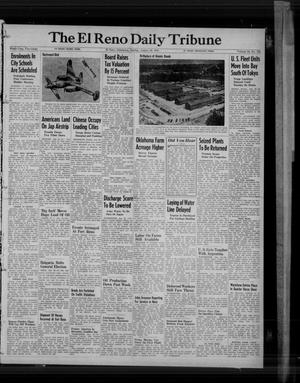 Primary view of object titled 'The El Reno Daily Tribune (El Reno, Okla.), Vol. 54, No. 152, Ed. 1 Sunday, August 26, 1945'.