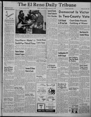 Primary view of object titled 'The El Reno Daily Tribune (El Reno, Okla.), Vol. 65, No. 254, Ed. 1 Sunday, December 23, 1956'.