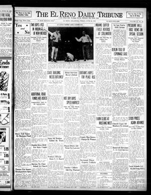 Primary view of object titled 'The El Reno Daily Tribune (El Reno, Okla.), Vol. 47, No. 94, Ed. 1 Friday, June 24, 1938'.