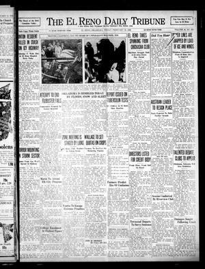 Primary view of object titled 'The El Reno Daily Tribune (El Reno, Okla.), Vol. 46, No. 298, Ed. 1 Friday, February 18, 1938'.