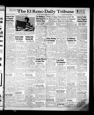 Primary view of object titled 'The El Reno Daily Tribune (El Reno, Okla.), Vol. 58, No. 4, Ed. 1 Friday, March 4, 1949'.