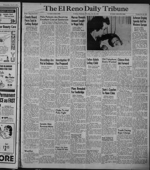 Primary view of object titled 'The El Reno Daily Tribune (El Reno, Okla.), Vol. 58, No. 127, Ed. 1 Thursday, July 28, 1949'.