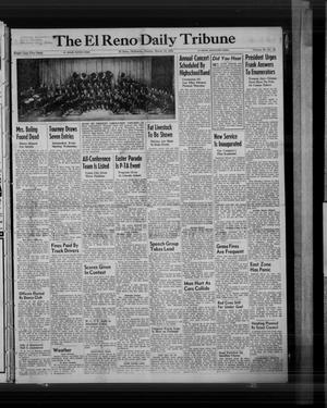 Primary view of object titled 'The El Reno Daily Tribune (El Reno, Okla.), Vol. 59, No. 16, Ed. 1 Sunday, March 19, 1950'.
