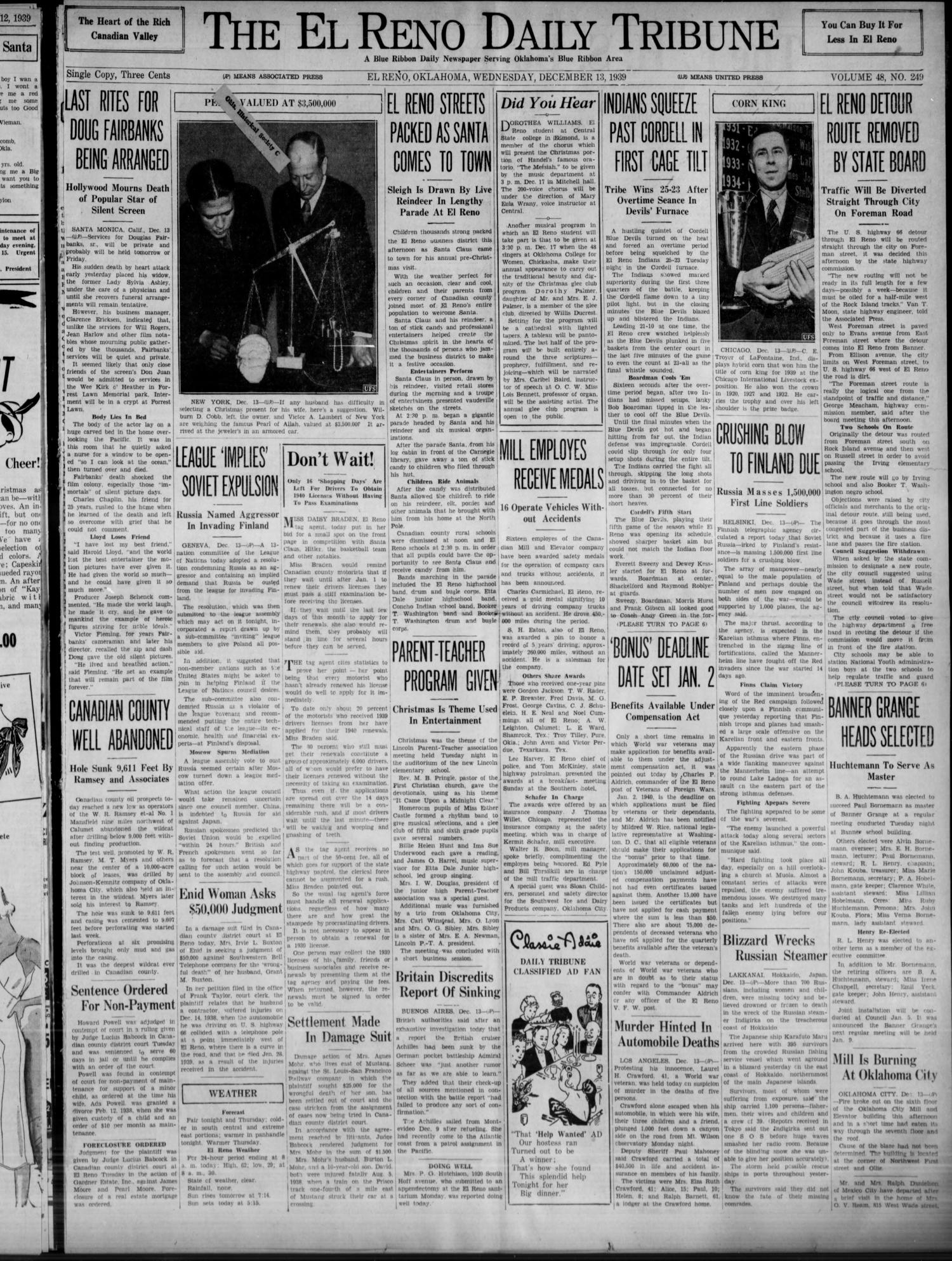 The El Reno Daily Tribune (El Reno, Okla.), Vol. 48, No. 249, Ed. 1 Wednesday, December 13, 1939                                                                                                      [Sequence #]: 1 of 6