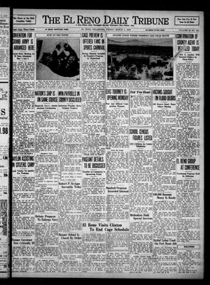 Primary view of object titled 'The El Reno Daily Tribune (El Reno, Okla.), Vol. 46, No. 310, Ed. 1 Friday, March 4, 1938'.