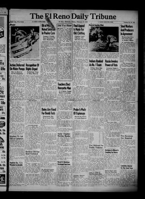 Primary view of object titled 'The El Reno Daily Tribune (El Reno, Okla.), Vol. 54, No. 297, Ed. 1 Sunday, February 17, 1946'.