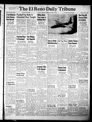 Primary view of object titled 'The El Reno Daily Tribune (El Reno, Okla.), Vol. 58, No. 160, Ed. 1 Tuesday, September 6, 1949'.