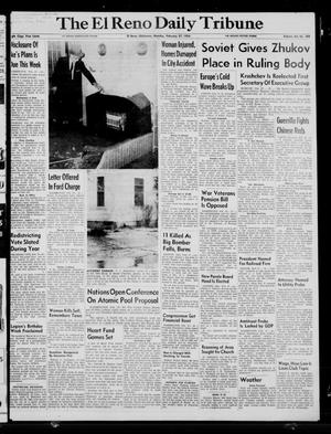 Primary view of object titled 'The El Reno Daily Tribune (El Reno, Okla.), Vol. 64, No. 308, Ed. 1 Monday, February 27, 1956'.
