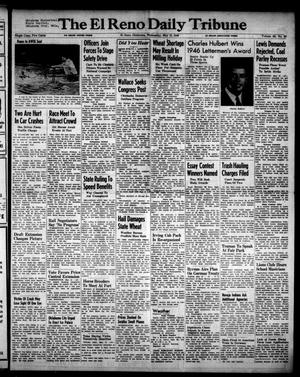 Primary view of object titled 'The El Reno Daily Tribune (El Reno, Okla.), Vol. 55, No. 65, Ed. 1 Wednesday, May 15, 1946'.