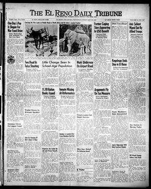 Primary view of object titled 'The El Reno Daily Tribune (El Reno, Okla.), Vol. 51, No. 307, Ed. 1 Thursday, February 25, 1943'.
