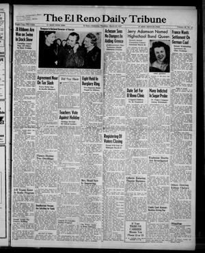 Primary view of object titled 'The El Reno Daily Tribune (El Reno, Okla.), Vol. 56, No. 17, Ed. 1 Thursday, March 20, 1947'.