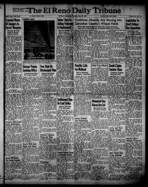 Primary view of object titled 'The El Reno Daily Tribune (El Reno, Okla.), Vol. 55, No. 76, Ed. 1 Tuesday, May 28, 1946'.
