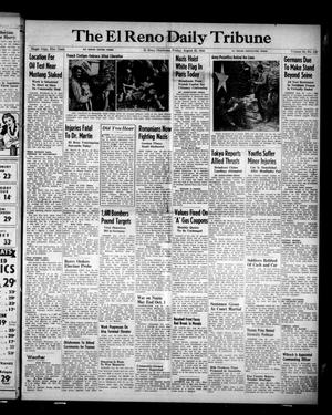 Primary view of object titled 'The El Reno Daily Tribune (El Reno, Okla.), Vol. 53, No. 152, Ed. 1 Friday, August 25, 1944'.