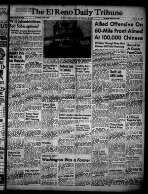 Primary view of object titled 'The El Reno Daily Tribune (El Reno, Okla.), Vol. 59, No. 306, Ed. 1 Thursday, February 22, 1951'.
