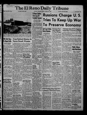 Primary view of object titled 'The El Reno Daily Tribune (El Reno, Okla.), Vol. 61, No. 197, Ed. 1 Sunday, October 19, 1952'.