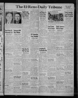 Primary view of The El Reno Daily Tribune (El Reno, Okla.), Vol. 53, No. 62, Ed. 1 Thursday, May 11, 1944
