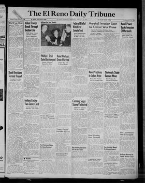 Primary view of object titled 'The El Reno Daily Tribune (El Reno, Okla.), Vol. 52, No. 288, Ed. 1 Wednesday, February 2, 1944'.