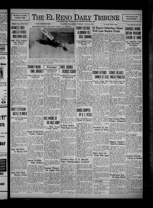 Primary view of object titled 'The El Reno Daily Tribune (El Reno, Okla.), Vol. 50, No. 129, Ed. 1 Tuesday, July 29, 1941'.