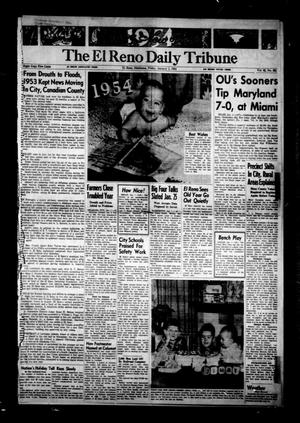 Primary view of object titled 'The El Reno Daily Tribune (El Reno, Okla.), Vol. 62, No. 261, Ed. 1 Friday, January 1, 1954'.