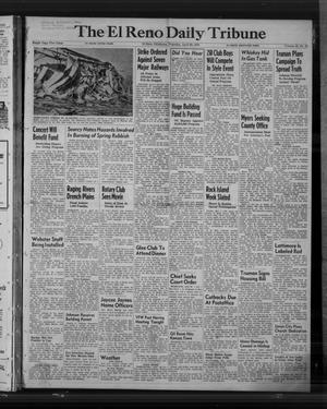 Primary view of object titled 'The El Reno Daily Tribune (El Reno, Okla.), Vol. 59, No. 44, Ed. 1 Thursday, April 20, 1950'.