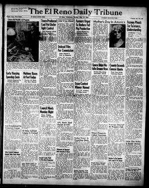 Primary view of object titled 'The El Reno Daily Tribune (El Reno, Okla.), Vol. 55, No. 62, Ed. 1 Sunday, May 12, 1946'.