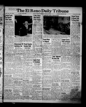 Primary view of object titled 'The El Reno Daily Tribune (El Reno, Okla.), Vol. 57, No. 305, Ed. 1 Wednesday, February 23, 1949'.