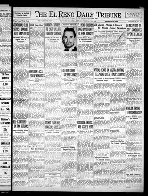 Primary view of object titled 'The El Reno Daily Tribune (El Reno, Okla.), Vol. 46, No. 304, Ed. 1 Friday, February 25, 1938'.